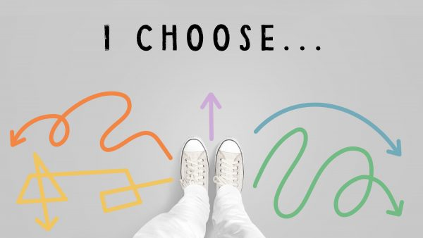 I Choose ...